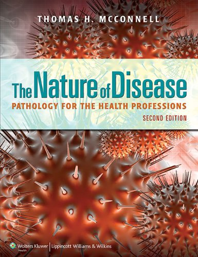 9781609133696: The Nature of Disease: Pathology for the Health Professions