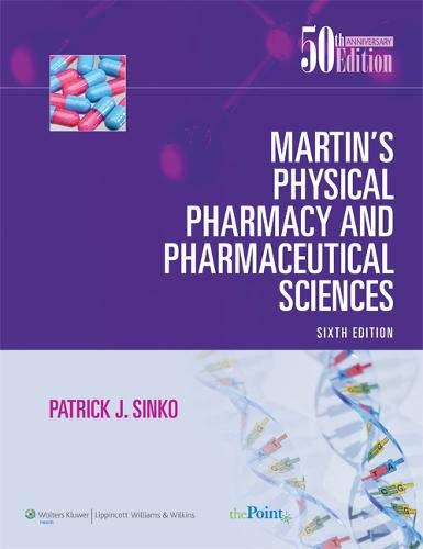 Martin's Physical Pharmacy and Pharmaceutical Sciences: Sinko, Patrick J.