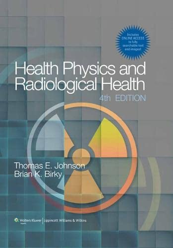 9781609134198: Health Physics and Radiological Health