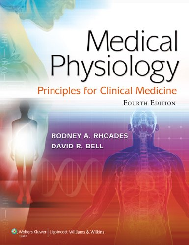 9781609134273: Medical Physiology: Principles for Clinical Medicine (MEDICAL PHYSIOLOGY (RHOADES))