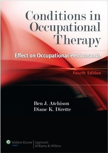 9781609135072: Conditions in Occupational Therapy: Effect on Occupational Performance