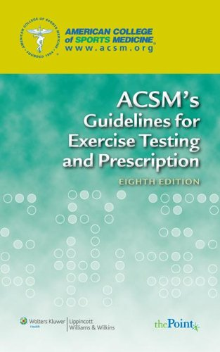 9781609135720: ACSM's Guidelines for Exercise Testing and Prescription; ACSM's Resource Manual for Guidelines for Exercise Testing and Prescription; and ACSM's ... Physical Fitness Assessment Manual Package