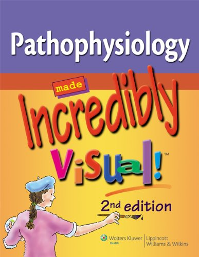 Pathophysiology Made Incredibly Visual! (Incredibly Easy! Series®): Wilkins, Lippincott Williams
