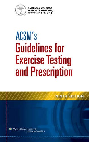 9781609136055: ACSM's Guidelines for Exercise Testing and Prescription