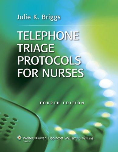 9781609136468: Telephone Triage Protocols for Nurses