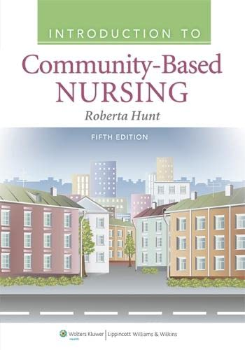 9781609136864: Introduction to Community-Based Nursing
