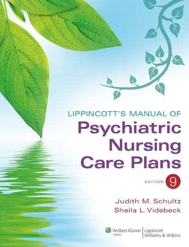 9781609136949: Lippincott's Manual of Psychiatric Nursing Care Plans