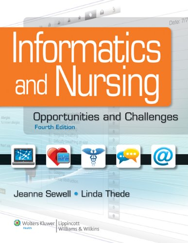 9781609136956: Informatics and Nursing: Opportunities and Challenges