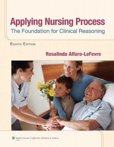 9781609136970: Applying Nursing Process: The Foundation for Clinical Reasoning