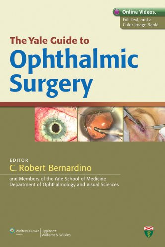 9781609137052: The Yale Guide to Ophthalmic Surgery