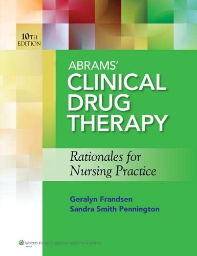 9781609137113: Abrams' Clinical Drug Therapy: Rationales for Nursing Practice & Photo Atlas of Medication Administration