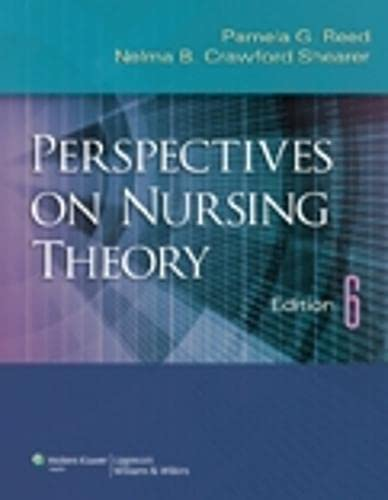 Perspectives on Nursing Theory: Pamela G. Reed