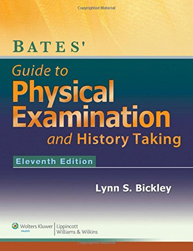 9781609137625: Bates' Guide to Physical Examination and History-Taking - Eleventh Edition
