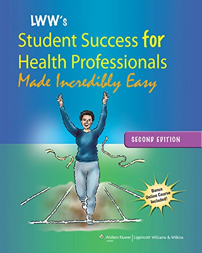 9781609137847: Lippincott Williams & Wilkins' Student Success for Health Professionals Made Incredibly Easy