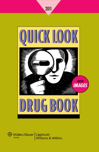 9781609138028: Quick Look Drug Book 2011