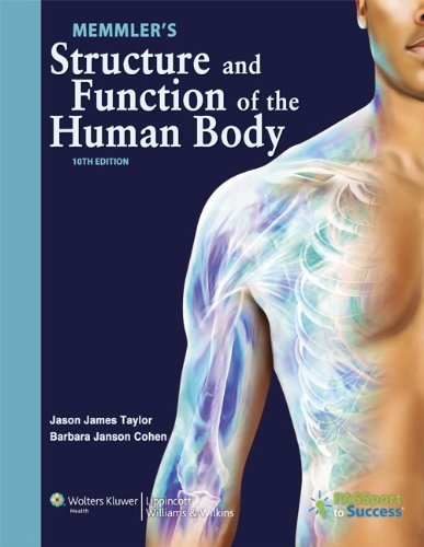 9781609139025: Memmler's Structure and Function of the Human Body,10th edition