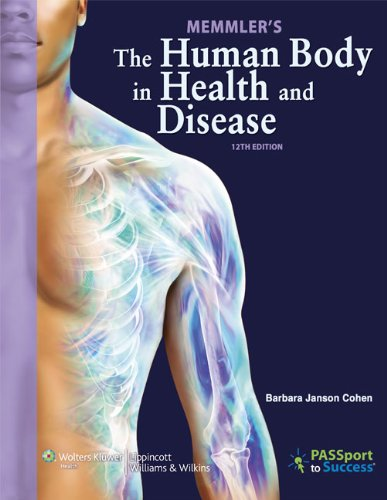 9781609139070: Memmler's The Human Body in Health and Disease