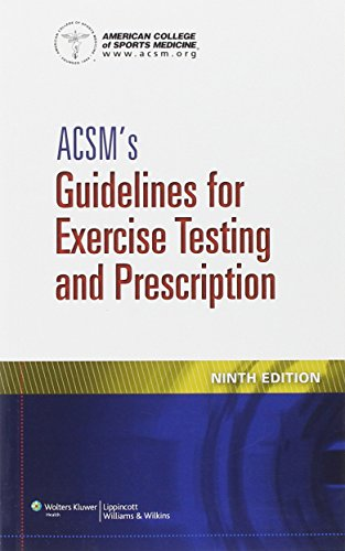 9781609139551: ACSM's Guidelines for Exercise Testing and Prescription
