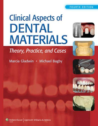 9781609139650: Clinical Aspects of Dental Materials: Theory, Practice, and Cases