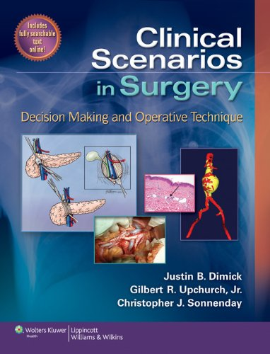 9781609139728: Clinical Scenarios in Surgery: Decision Making and Operative Technique (Clinical Scenarios in Surgery Series)