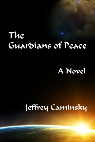 9781609150082: The Guardians of Peace: A Novel