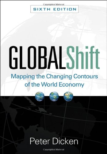 9781609180065: Global Shift, Sixth Edition: Mapping the Changing Contours of the World Economy (Global Shift: Mapping the Changing Contours)