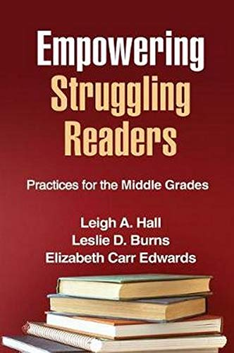9781609180232: Empowering Struggling Readers: Practices for the Middle Grades (Solving Problems in the Teaching of Literacy)