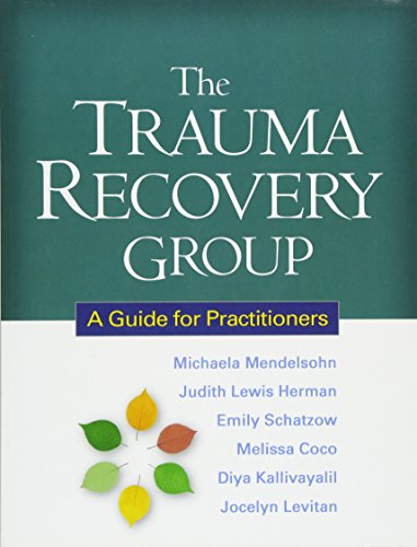 9781609180577: The Trauma Recovery Group: A Guide for Practitioners