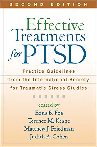 9781609181499: Effective Treatments for PTSD, Second Edition: Practice Guidelines from the International Society for Traumatic Stress Studies