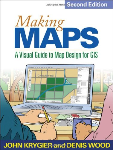 9781609181666: Making Maps, Second Edition: A Visual Guide to Map Design for GIS
