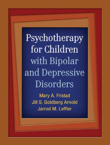 9781609182014: Psychotherapy for Children with Bipolar and Depressive Disorders