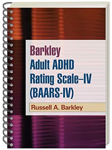 9781609182038: Barkley Adult ADHD Rating Scale--IV (BAARS-IV)