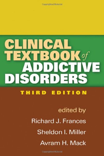 9781609182052: Clinical Textbook of Addictive Disorders, Third Edition