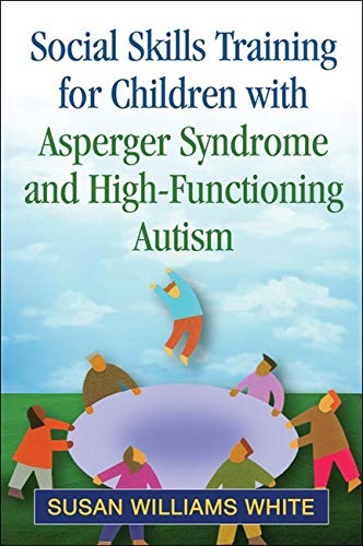 9781609182090: Social Skills Training for Children with Asperger Syndrome and High-Functioning Autism