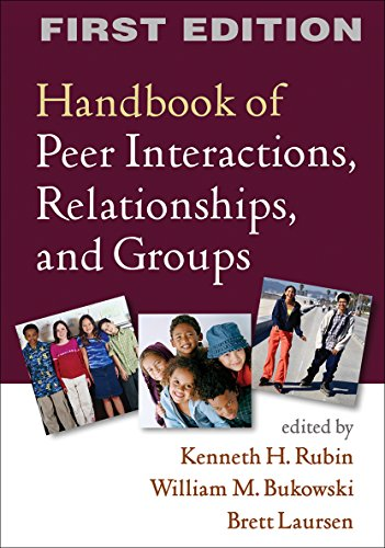 9781609182229: Handbook of Peer Interactions, Relationships, and Groups (Social, Emotional, and Personality Development in Context)