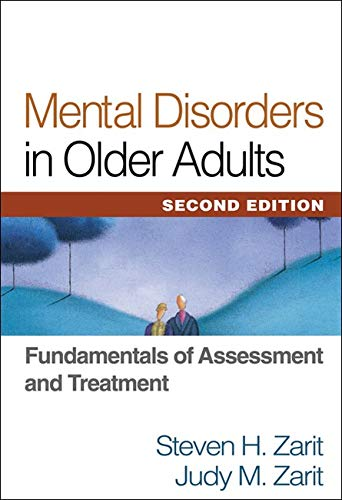 9781609182328: Mental Disorders in Older Adults, Second Edition: Fundamentals of Assessment and Treatment