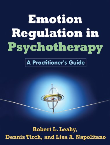 9781609184834: Emotion Regulation in Psychotherapy: A Practitioner's Guide