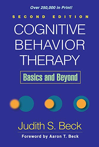 9781609185046: Cognitive Behavior Therapy, Second Edition: Basics and Beyond