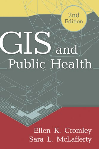 9781609187507: GIS and Public Health, 2nd Edition