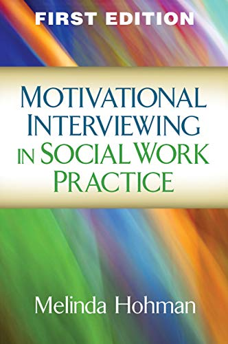 9781609189693: Motivational Interviewing in Social Work Practice (Applications of Motivational Interviewing)