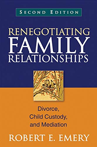 9781609189815: Renegotiating Family Relationships, Second Edition: Divorce, Child Custody, and Mediation