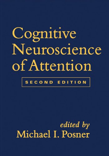 9781609189853: Cognitive Neuroscience of Attention, Second Edition