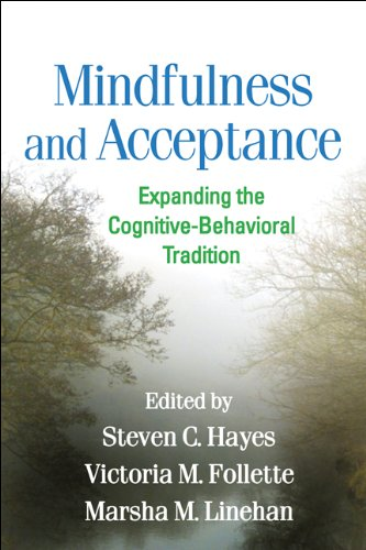 9781609189891: Mindfulness and Acceptance: Expanding the Cognitive-Behavioral Tradition
