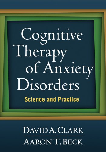 9781609189921: Cognitive Therapy of Anxiety Disorders: Science and Practice