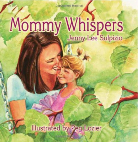 9781609200138: Mommy Whispers