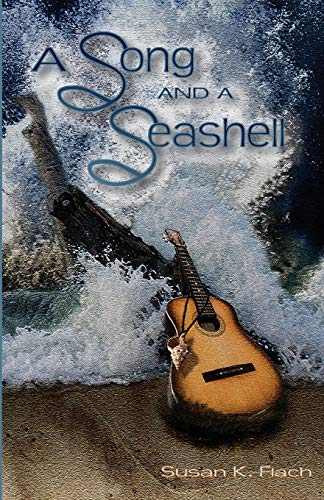 9781609200732: A Song and a Seashell