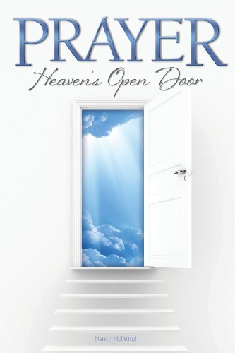 9781609200763: Prayer Heaven's Open Door