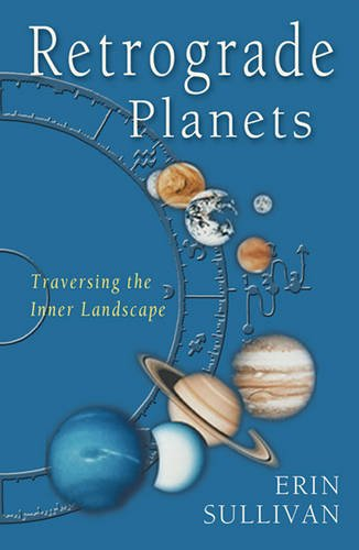 9781609253974: Retrograde Planets: Traversing the Inner Landscape