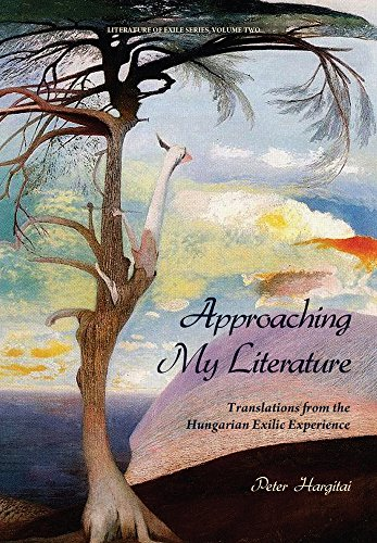 Approaching My Literature, Volume 2: Translations from: Hargitai, Peter