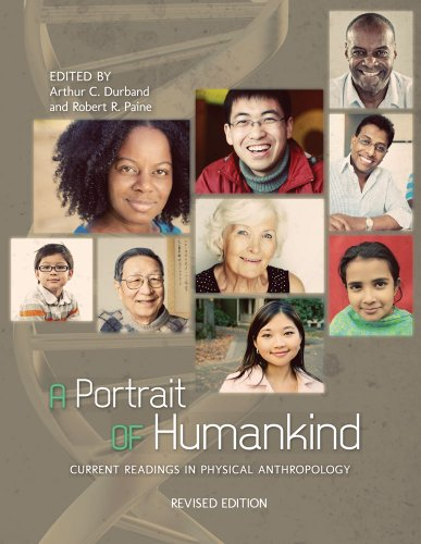 A Portrait of Humankind: Current Readings in Physical Anthropology (Revised Edition)